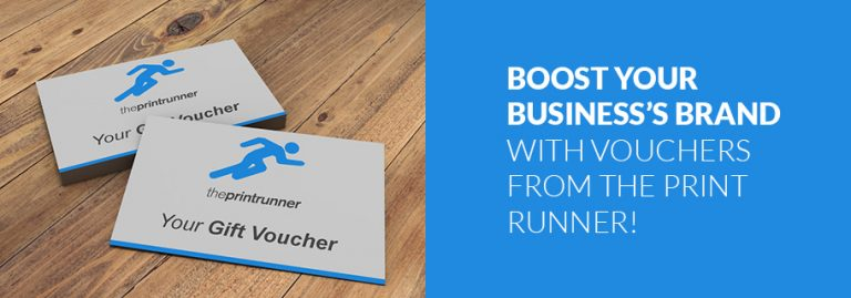 Boost your business's brand with vouchers from The Print Runner!