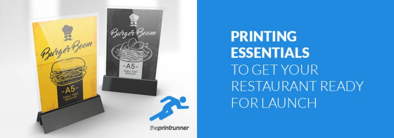 Printing essentials to get your restaurant ready for launch
